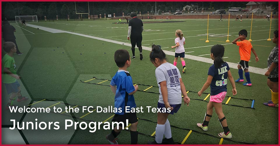 dfeacb6e6c2 Juniors Program - FC Dallas East Texas
